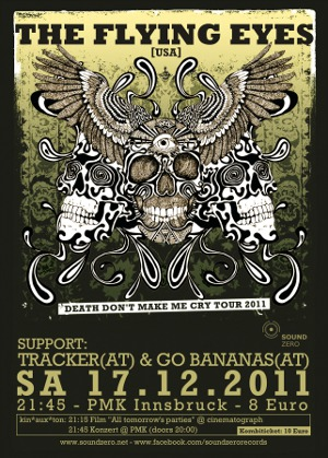 THE FLYING EYES(USA) & TRACKER(AT) & GO BANANAS(AT)hosted by Sound Zero