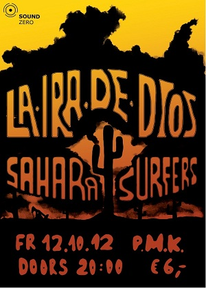 LA IRA DE DIOS(PER) & SAHARA SURFERS(AT)hosted by Sound Zero